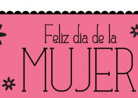 Feliz día de la Mujer!