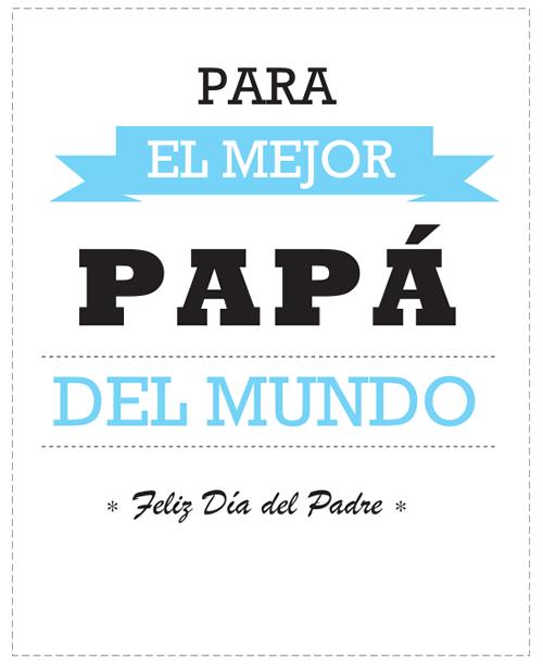 Imprimibles gratis para el día del padre