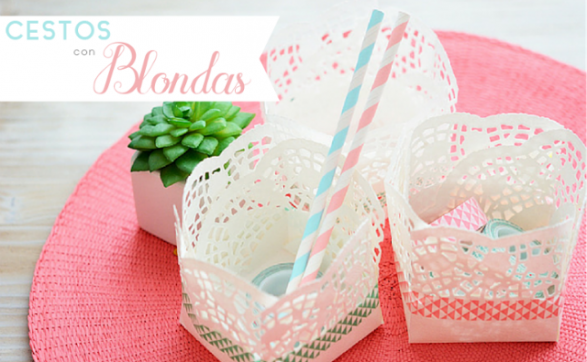 cestitos hechos con blondas